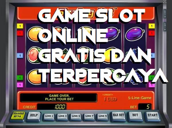 Game Slot Online Gratis Dan Terpercaya